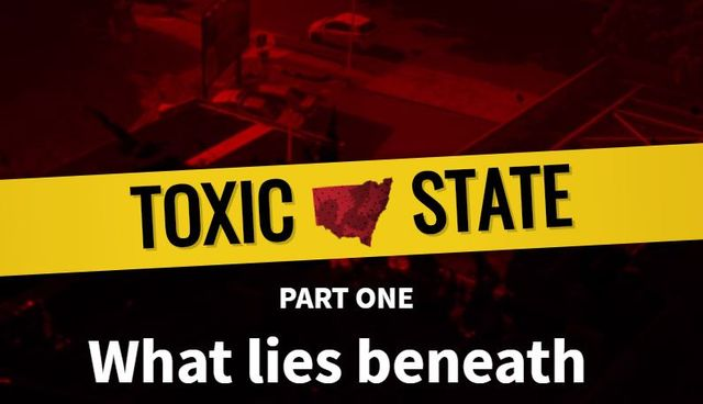 TOXIC SHIRE – NSW – What Lies Beneath…